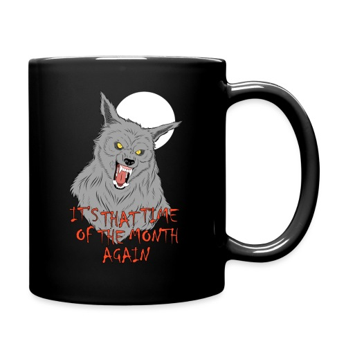 That Time of the Month - Full Color Mug