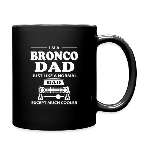 I'm A BRONCO DAD Men's T-Shirt - Full Color Mug