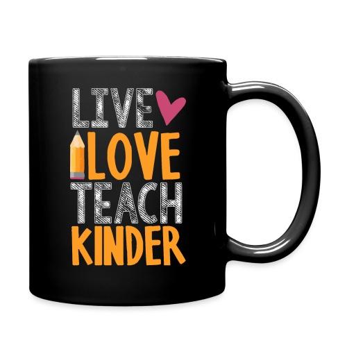 Live Love Teach Kindergarten Teacher T-Shirts - Full Color Mug
