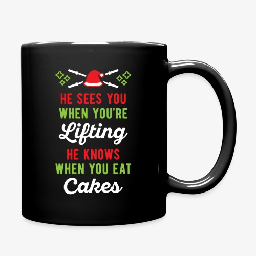He Sees You When You're Lifting He Knows When You - Full Color Mug