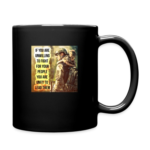 Leaders Fight For The Ones They Love - Full Color Mug