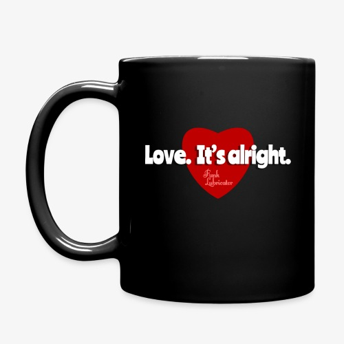 Funk Lubricator Love. It's alright. - Full Color Mug