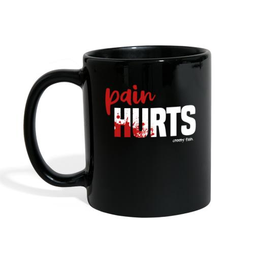 Pain Hurts - funny design for Halloween - Full Color Mug