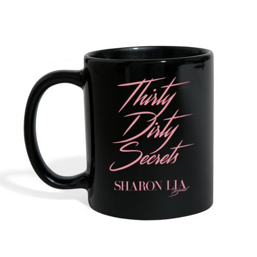 Thirty Dirty Secrets - Full Color Mug