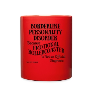 Borderline Personality Disorder - Full Color Mug