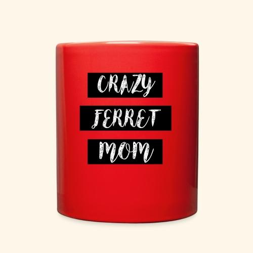 crazy ferret mom - Full Color Mug