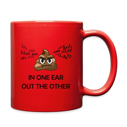 In One Ear, Out the Other - Full Color Mug