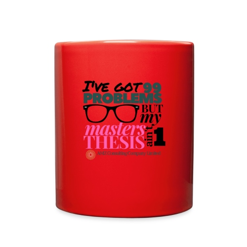 99 problems masters thesis aint 1 (2) - Full Color Mug