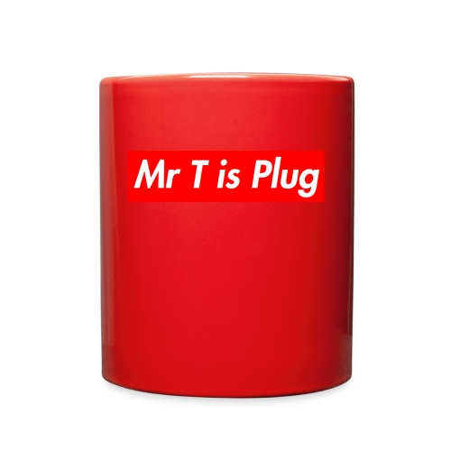 Mr T is supreme Plug - Full Color Mug