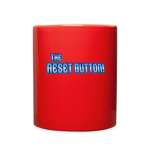 The Reset Button! - Full Color Mug