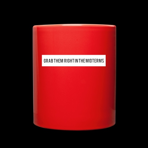 Grab them right in the midterms - Full Color Mug