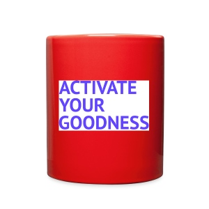 Activate Your Goodness - Full Color Mug