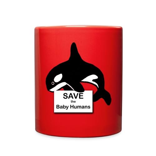 Save the Baby Humans - Full Color Mug