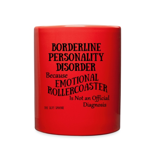 Borderline Personality Disorder - Full Color Mug