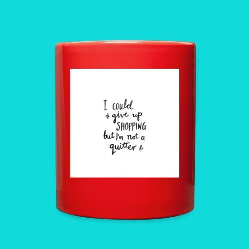 No quitter - Full Color Mug