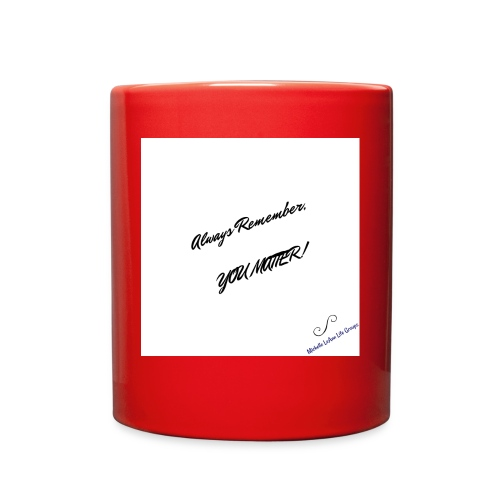 You Matter Wear & Accessories - Full Color Mug