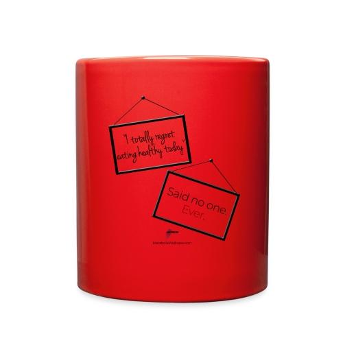 Said No One Ever - Full Color Mug