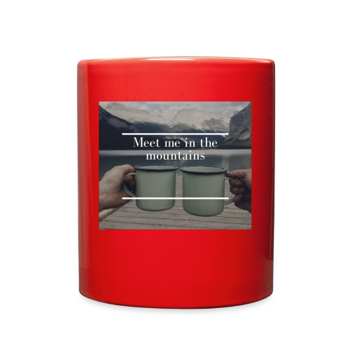 Meet me in the Mountains - Full Color Mug