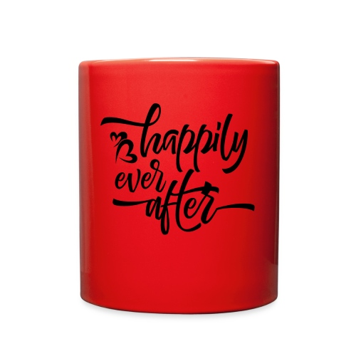 HAPPILY EVER AFTER - Full Color Mug