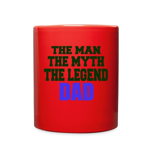 Father's Day the man the myth the legend - Full Color Mug