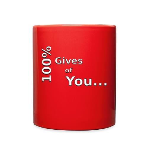 gives of you - Full Color Mug