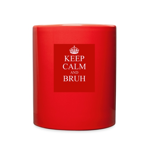 DP Branded-Keep Calm And Drink Bruh - Full Color Mug