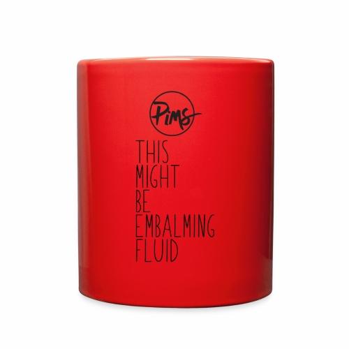 EMBALMING FLUID - Full Color Mug