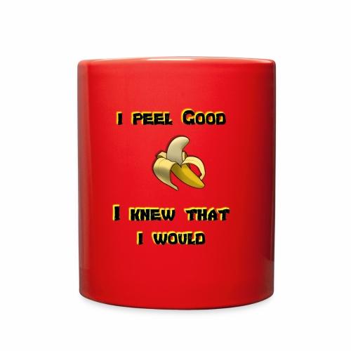 I peel good - Full Color Mug