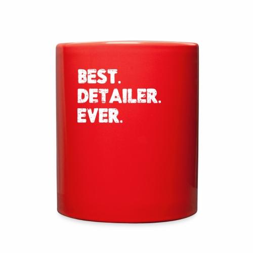 AUTO DETAILER SHIRT | BEST DETAILER EVER - Full Color Mug