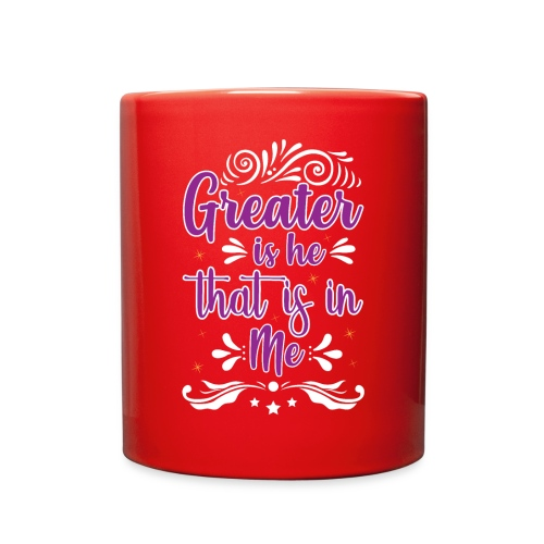 Greater is He That is in Me - Full Color Mug