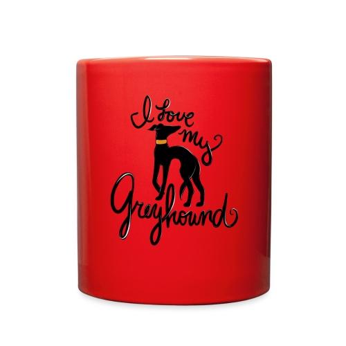 I love my greyhound - Full Color Mug