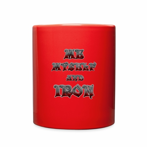 me myself and iron - Full Color Mug