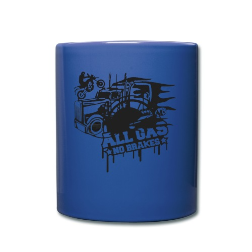 All Gas no Brakes - Full Color Mug