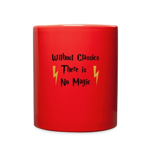 Without Classics There is No Magic - Full Color Mug