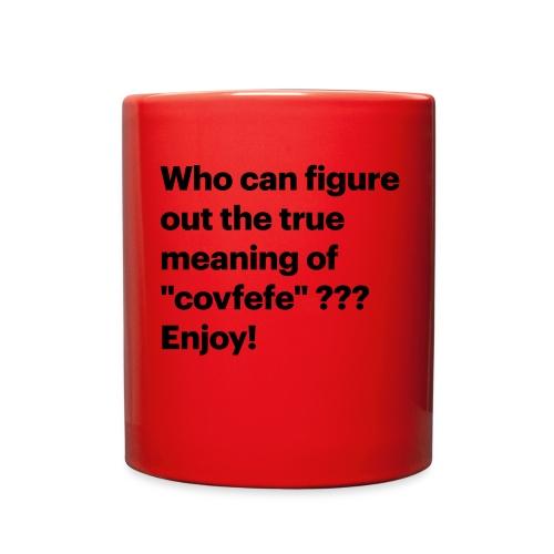 covfefe - Full Color Mug