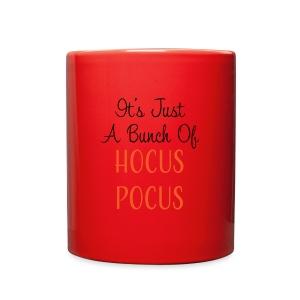 Just a Bunch of Hocus Pocus - Full Color Mug