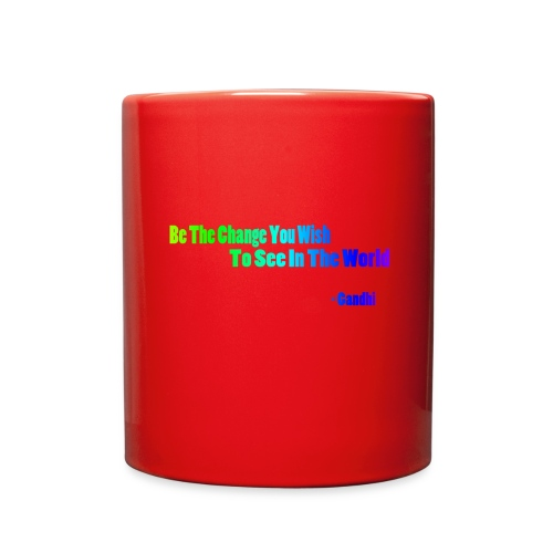 Motto by Gandhi - Full Color Mug