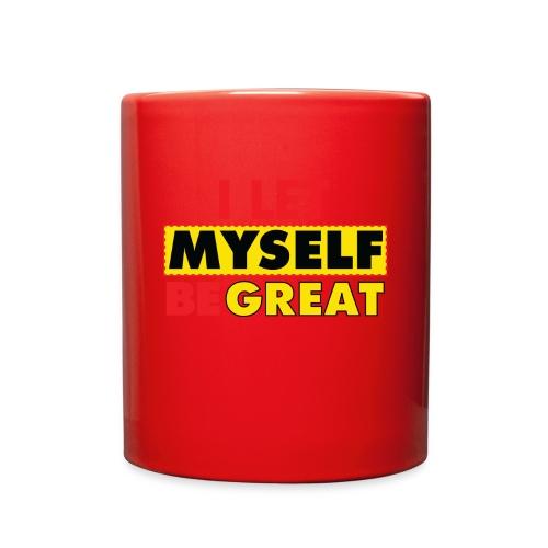 I Let Myself Be Great (White Background) - Full Color Mug