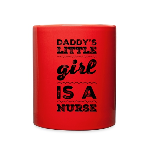 DADDY'S LITTLE GIRL IS A NURSE T-SHIRT - Full Color Mug
