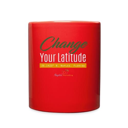 Change Your Latitude - Full Color Mug