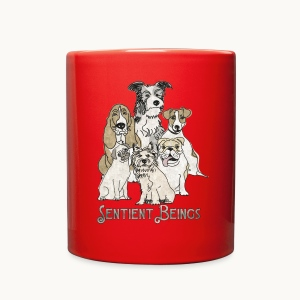 DOGS-SENTIENT BEINGS-white text-Carolyn Sandstrom - Full Color Mug
