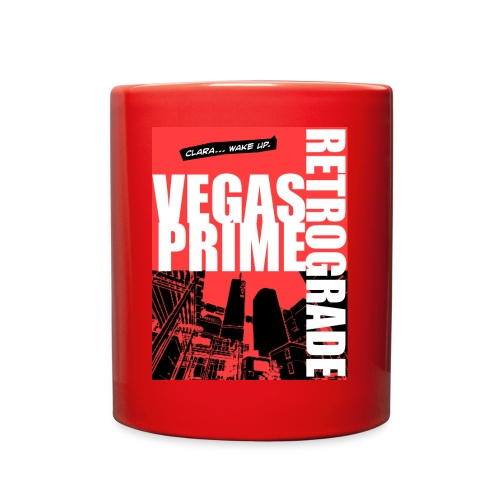 Vegas Prime Retrograde - Clara Wake Up - Red - Full Color Mug