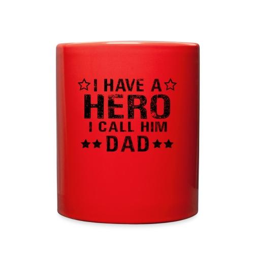 i have a hero i call hil dad fathers gift - Full Color Mug