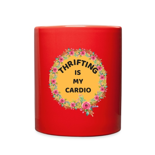 THRIFTING IS MY CARIDO - Full Color Mug