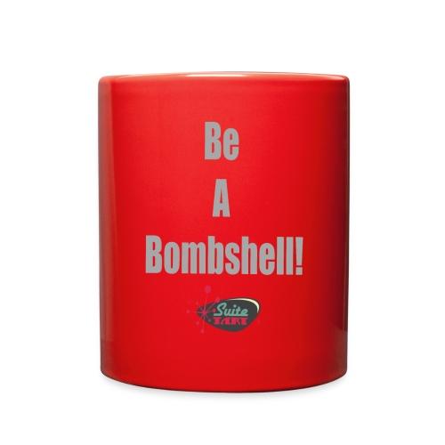 Be A Bombshell Grey Horizontal - Full Color Mug