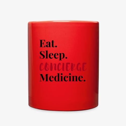 Eat Sleep Concierge Medicine - red - Full Color Mug