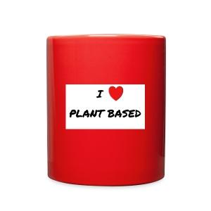 I LOVE PLANT BASED - Full Color Mug