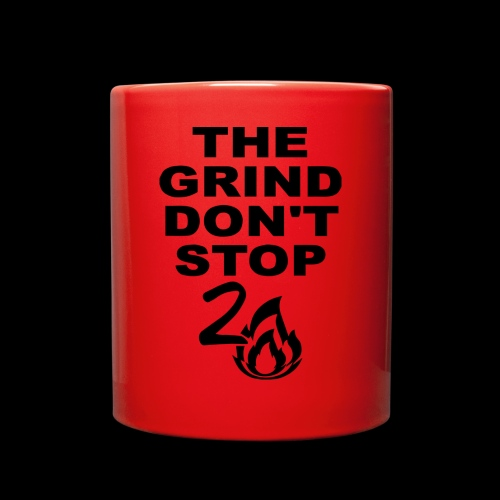 Grind Don't Stop - Full Color Mug