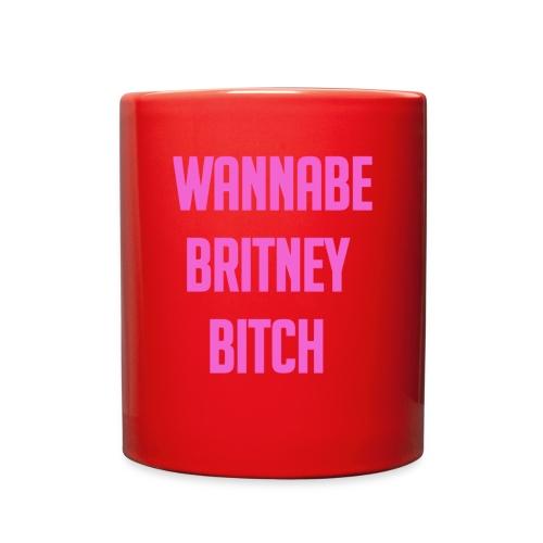 Wannabe Britney Bitch - Full Color Mug