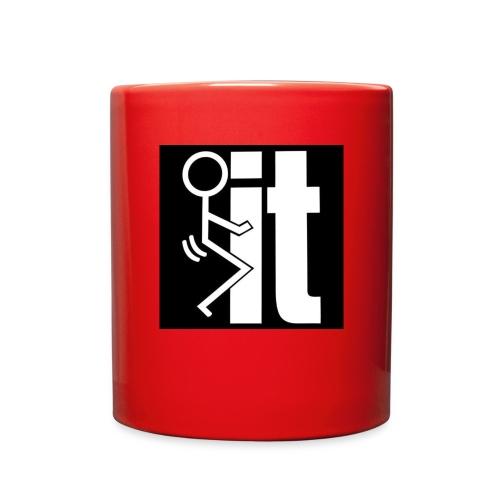 Fuck it - Full Color Mug